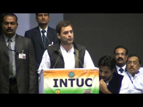 Rahul Gandhi's inaugural speech at the 31st Plenary Session of INTUC, at Talkatora Stadium