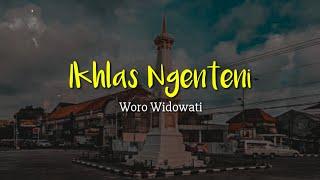 Download Ikhlas Ngenteni - Woro Widowati (Lirik)