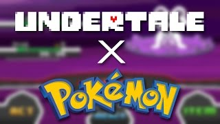 The Undertale x Pokémon Crossover You Never Knew You Wanted