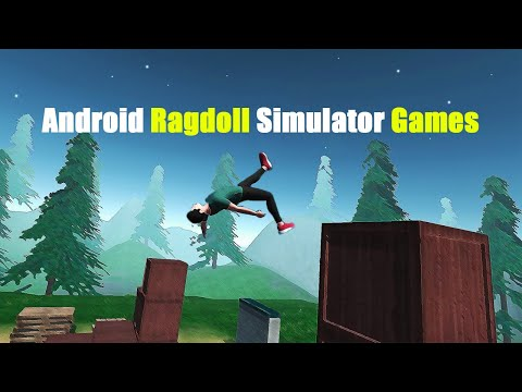 Top 10 Ragdoll Simulator Games For Android [Part -2]