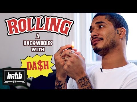 How to Roll a Backwoods with Da$h (HNHH)
