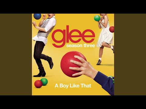 A Boy Like That (Glee Cast Version)