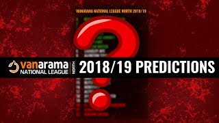 2018/19 PREDICTIONS I Vanarama National League North