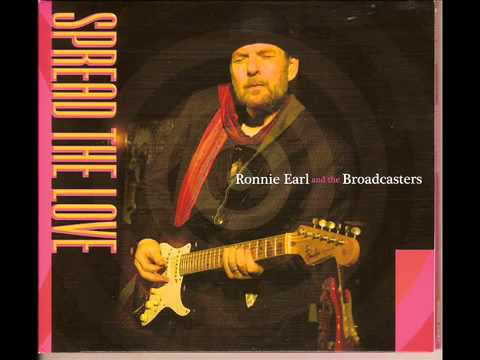 Ronnie Earl and the Broadcasters   Spread the love full album