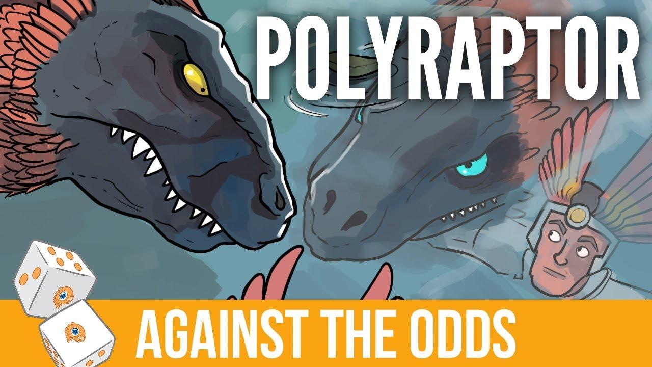 Against the Odds: Polyraptor (Standard)