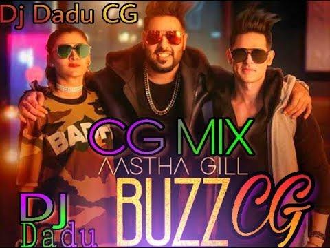 Buzz|| Aastha Gill (CG RMX) SONG