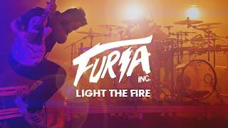 Furia Inc. | Light the Fire