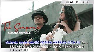 Gugun Feat. Emmy Tobing - Tak Sempurna (Karaoke)