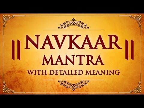 Navkar Mantra with Meaning   Om Namo Arihantanam with Lyrics