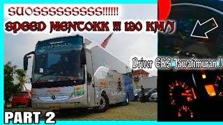 """Ketika Driver EX Sumber Kencono & Mira Bawa Bus Pariwisata !!! SPEDO ANTENG """"120 KM/J"""""""