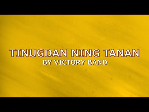 tinugdan-ning-tanan-with-lyrics-by-victory-band