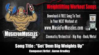 Best Workout Songs - Music For Weight Lifting