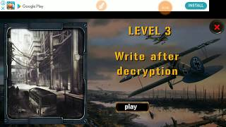 Expedition For Survival Level 3 WRITE AFTER DECRYPTION Walkthrough Game Guide HFG ENA