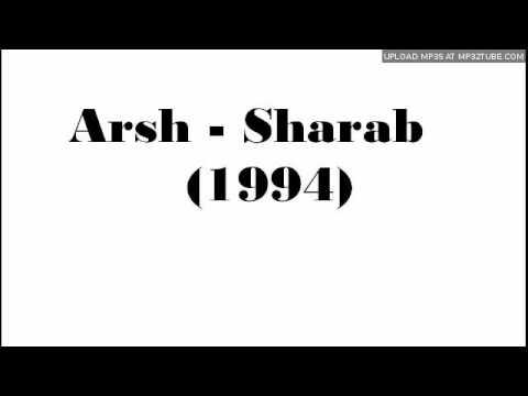 Sharaab Arsh   1994