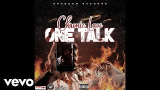 Chronic Law - One Talk (Official Audio)