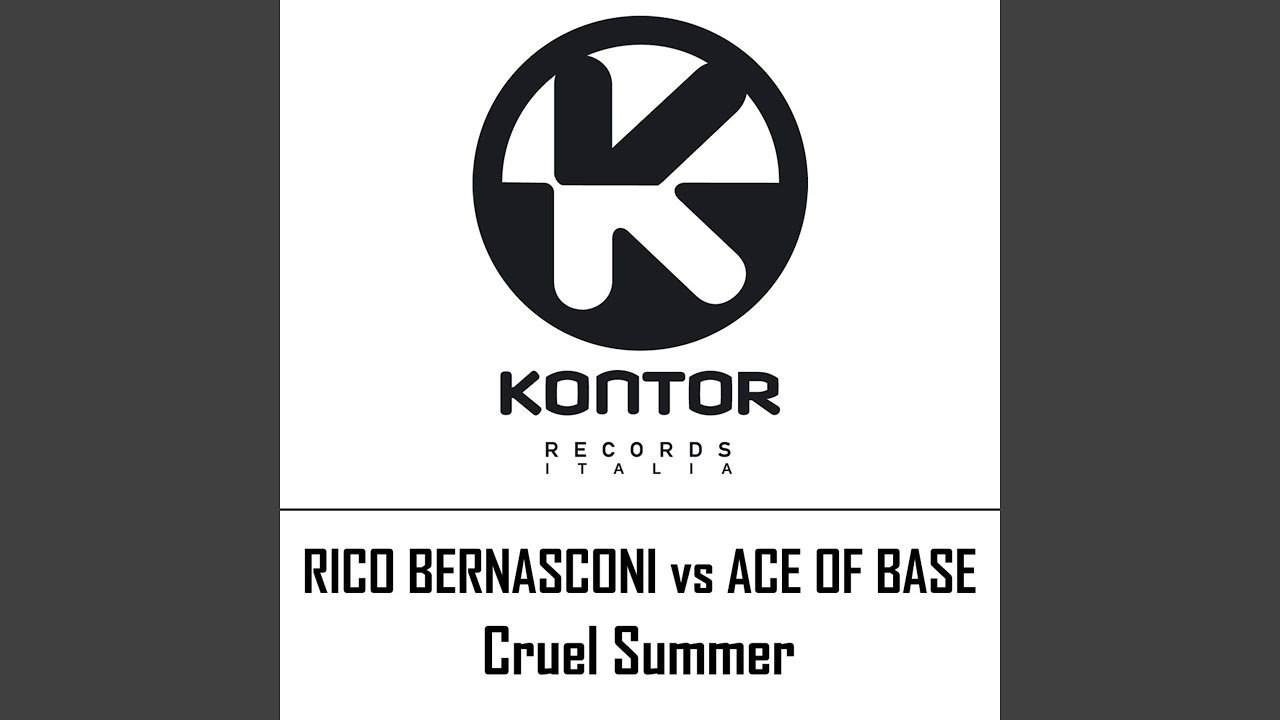 Rico bernasconi vs ace of base cruel summer