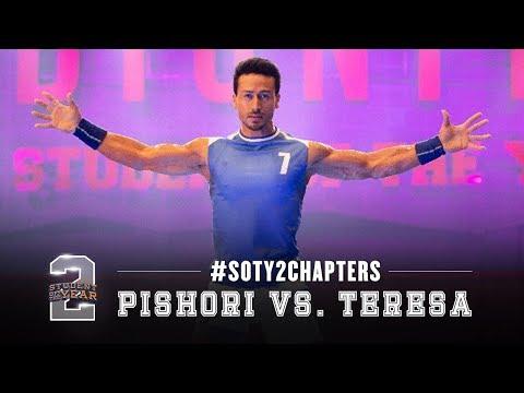 #SOTY2Chapters   Pishori vs. Teresa   Tiger Shroff   Punit Malhotra   In cinemas now