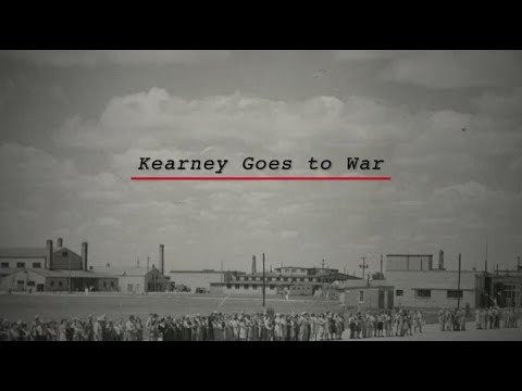 Nebraska Stories | Kearney Goes to War