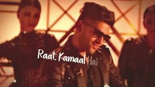 Raat kamala hai Guru Randhawa and Khushali Kumari video song 2018