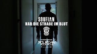 SOUFIAN - HAB DIE STRASSE IM BLUT [Official Video]