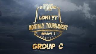 Loki YT | PUBG Mobile Emulator | #341 | Loki YT Monthly Tournament 3rd Edition Group C
