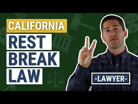 CA Rest Break Law Explained by an Employment Lawyer