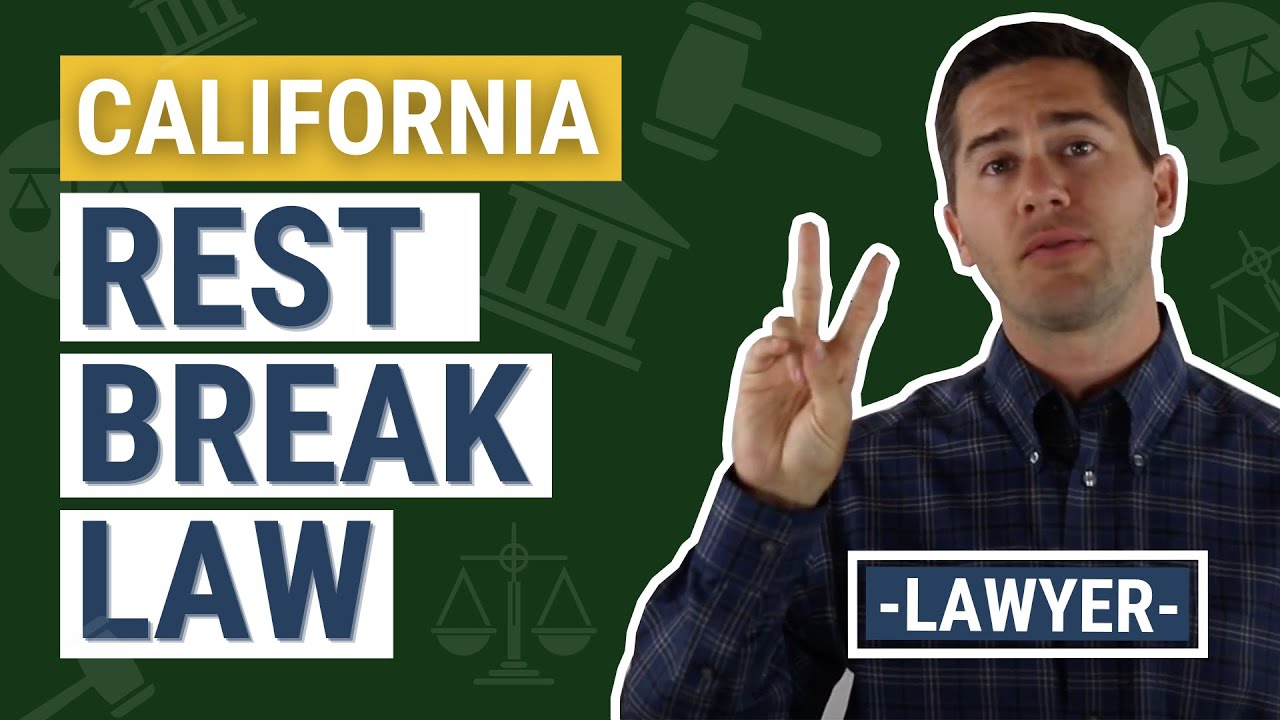 Bathroom Breaks At Work Law | 10 Minute Paid Rest Breaks For California Employees
