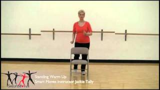 Smart Moves Standing warm up for chair exercise