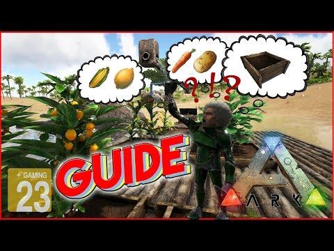 ARK: Survival Evolved *GUIDE* Garten/Feld - Gemüse - Richtig Anbauen [Hilfe/TUTORIAL/Deutsch]