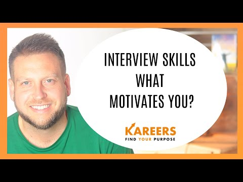 Interview Skills What motivates you? Includes Sample Answer!