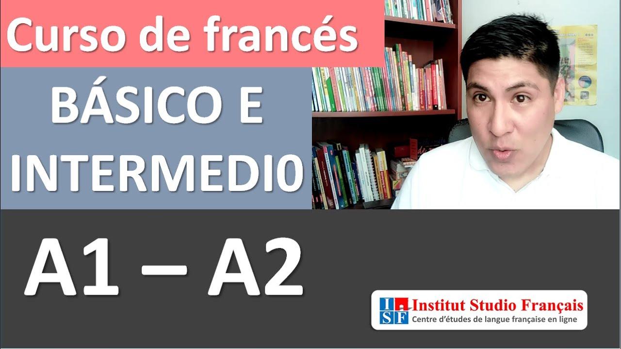 Curso De Frances Completo Frances Basico E Intermedio 1 Y 2 Frances Facil Desde Cero Youtube