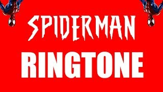 Spiderman Theme Ringtone and Alert