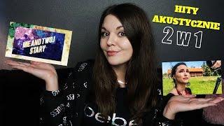 2in1 - ONA BY TAK CHCIAŁA, MAMA OSTRZEGAŁA - HITY AKUSTYCZNIE | Annalena