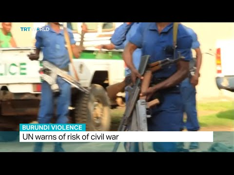 UN warns of civil war in Burundi