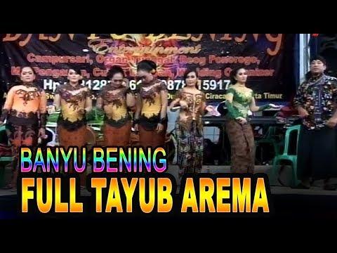 FULL TAYUB AREMA BANYU BENING CAMPURSARI//