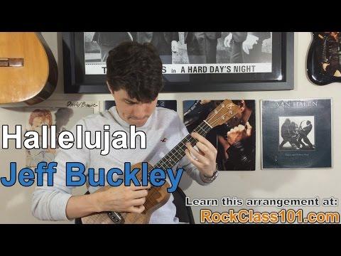 Hallelujah - Jeff Buckley: Ukulele Lesson