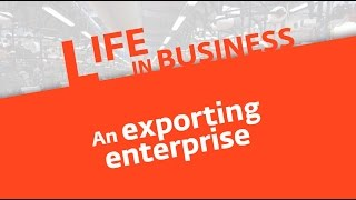 Life in business (3): an exporting company