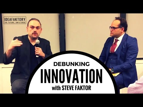 Steve Faktor Confronts Corporate Innovation, Startups & The Future of Work
