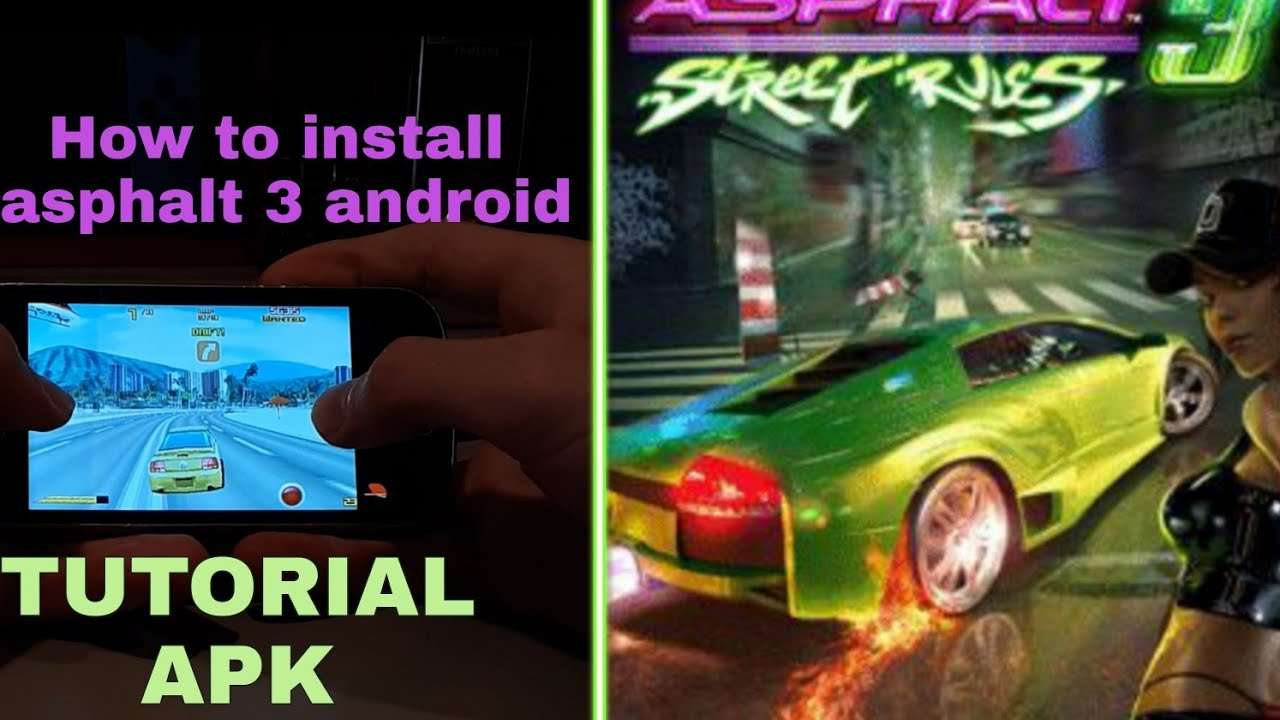 Download How to install Asphalt 3 Street rules on Android? Tutorial + APK Download