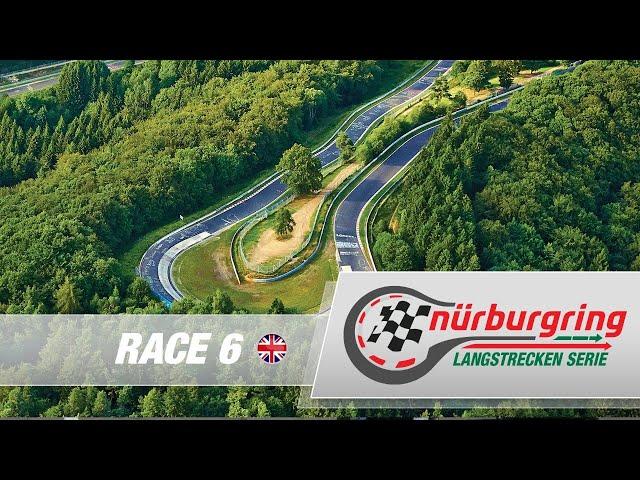 LIVE: Race 6 Nürburgring Endurance Series (NLS) 2021