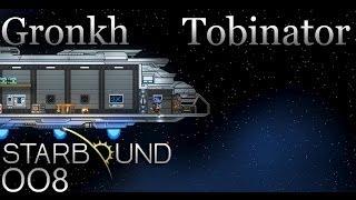 Best of Gronkh & Tobinator - Starbound - Teil 8 [Full-HD]