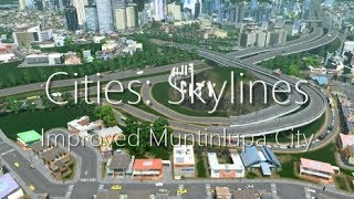 Cities: Skylines - Improved Muntinlupa City