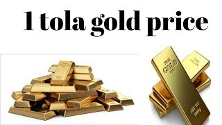 1 Tola Gold Rate Price