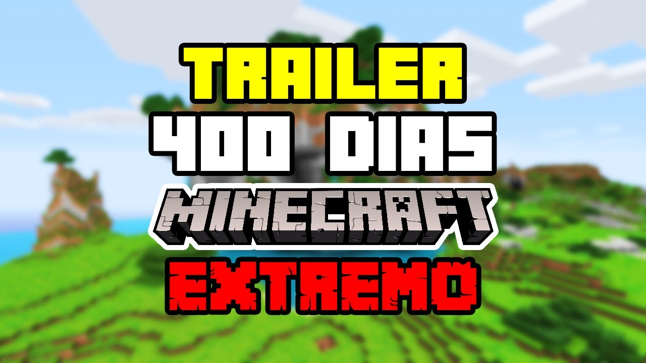 ¿Puedes Sobrevivir 400 Días en Minecraft Extremo? - Trailer Oficial