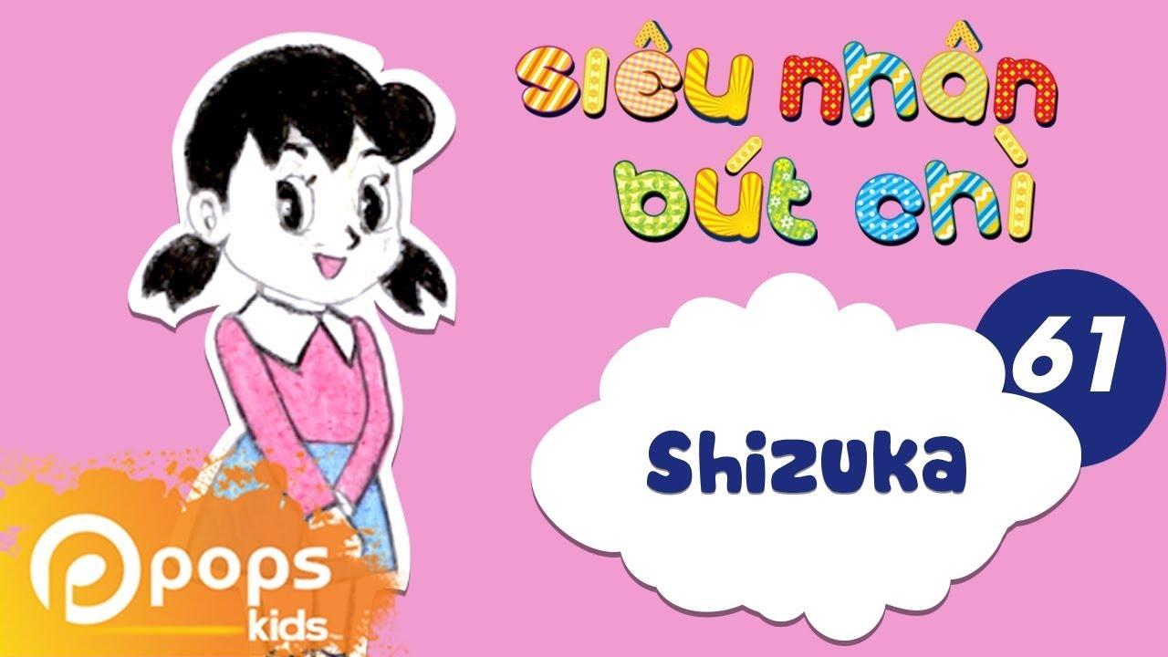 Hướng Dẫn Vẽ Shizuka – Siêu Nhân Bút Chì – Tập 61 – How To Draw Shizuka