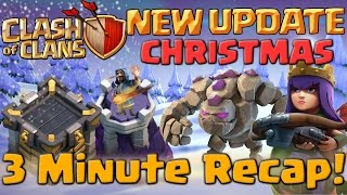 Clash of Clans Christmas Update 2016 - 3 Minute Recap! New Troop Levels in CoC