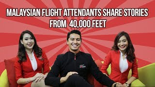 Malaysian Flight Attendants Share Stories From 40,000 Feet