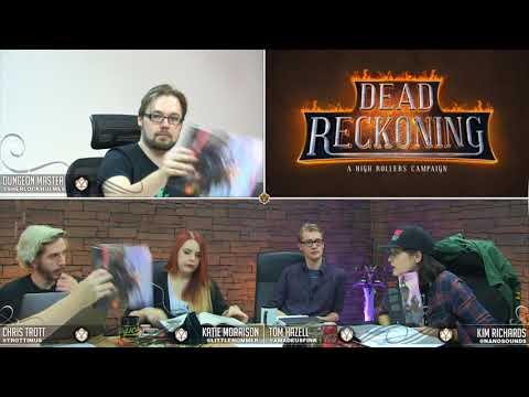 Episode 1 - High Rollers: Dead Reckoning