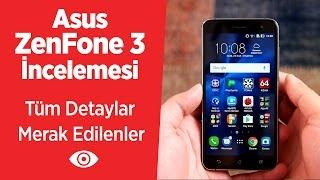 Asus ZenFone 3 İnceleme Videosu   Tüm Detaylar, Özellikleri ve Merak Edilenler
