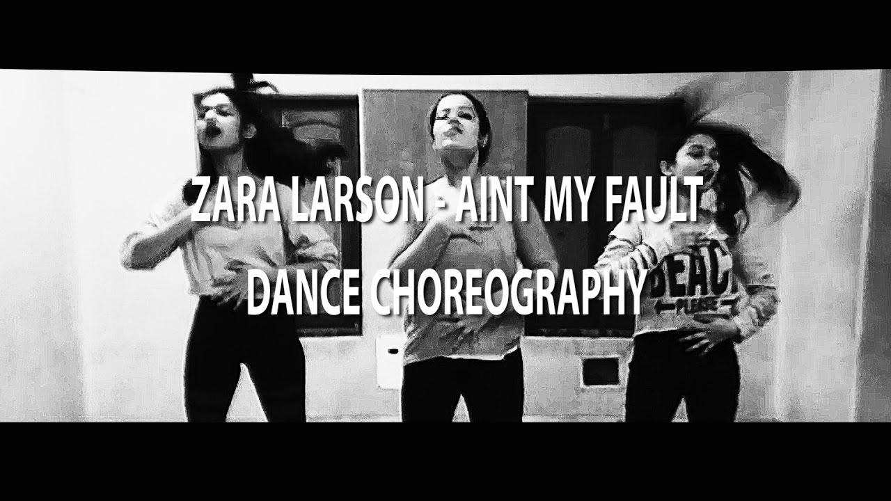 AINT MY FAULT - Zara Larsson Dance | choreography by